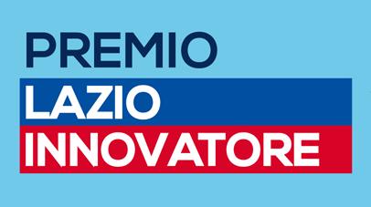 """Premio """"Lazio Innovatore"""" la competizione tra progetti d'impresa per le PMI del Lazio. Montepremi: 70 mila euro"""