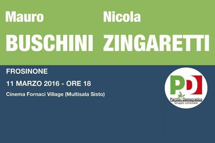 """Buschini e Zingaretti venerdì a Frosinone. L'Assessore Regionale: """"Importante occasione di confronto con i cittadini della nostra provincia"""""""